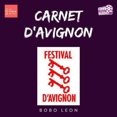image FESTIVAL D'AVIGNON | Carnet d'Avignon #02