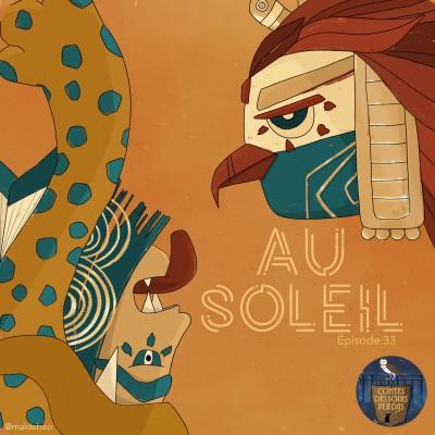 EP33 Mythologie aztèque - Au soleil cover