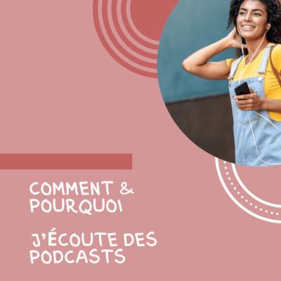 ⭐️ Pourquoi et Comment j'écoute des Podcasts ⭐️ cover
