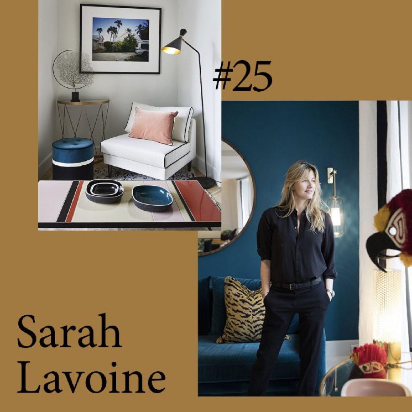 """#25 Sarah Lavoine """"Je suis anti tendances"""""""