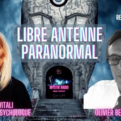 Image of the show Libre antenne Paranormal avec Sophie Vitali médium parapsychologue et Olivier Bernard auteur