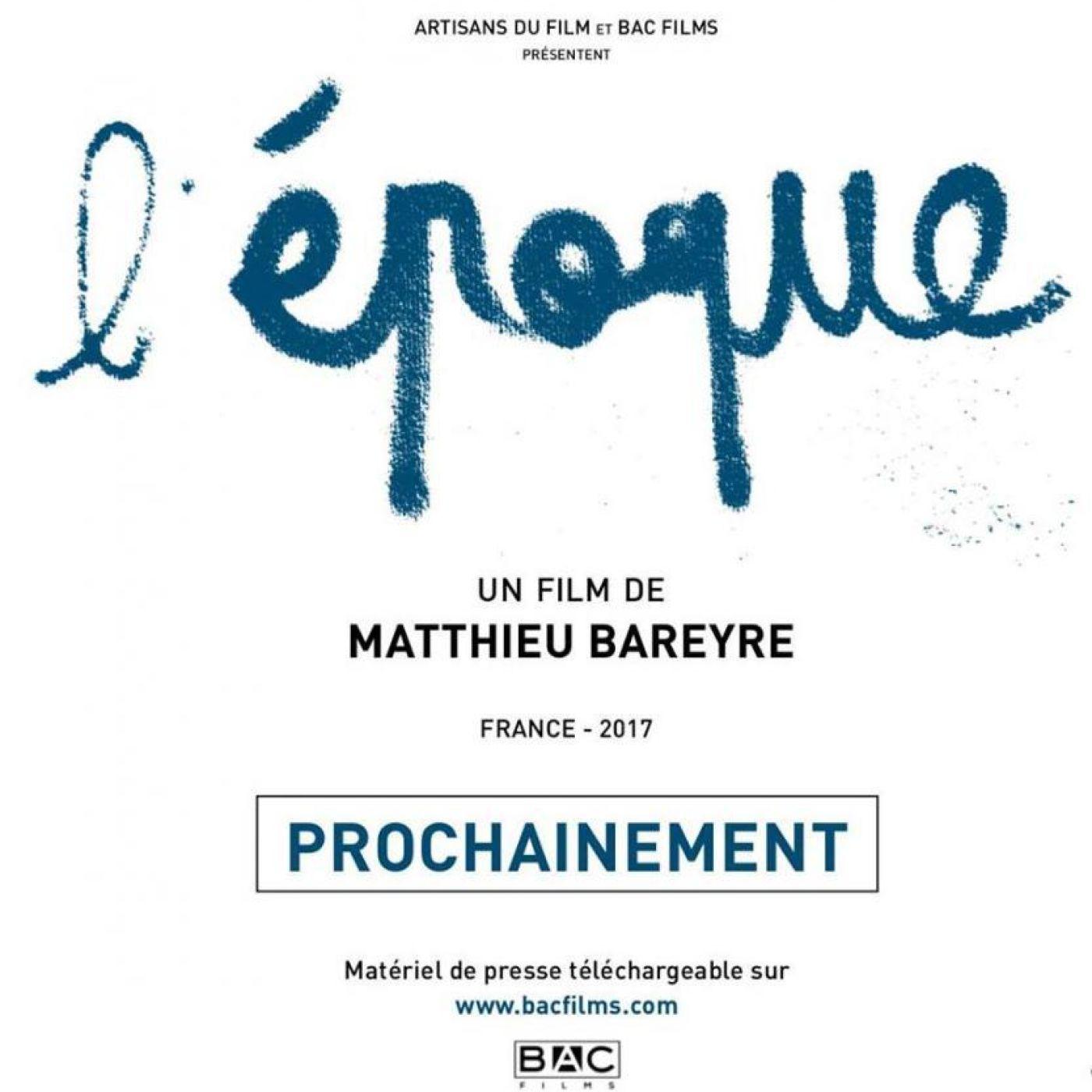 Critique Du Film Documentaire L'EPOQUE   Cinémaradio