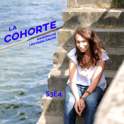 La Cohorte/ S3E4/ S'inventer son mode de vie cover