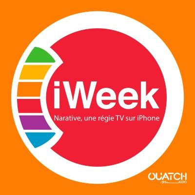 iWeek (la semaine Apple) 46 : narative, une régie TV dans votre iPhone cover