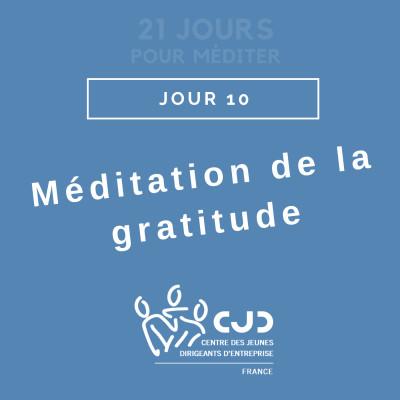 Episode 10 : Méditation de la Gratitude cover