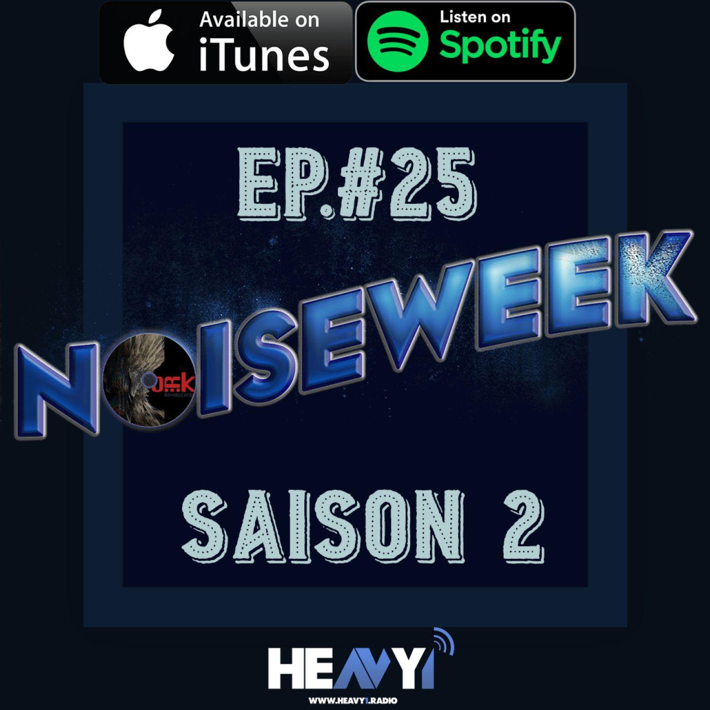 Noiseweek #25 Saison 2