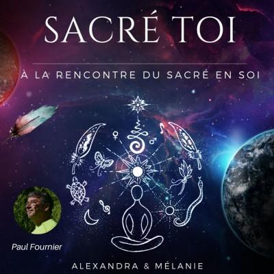 SACRÉ TOI : EPISODE 51 Sacré Paul FOURNIER cover