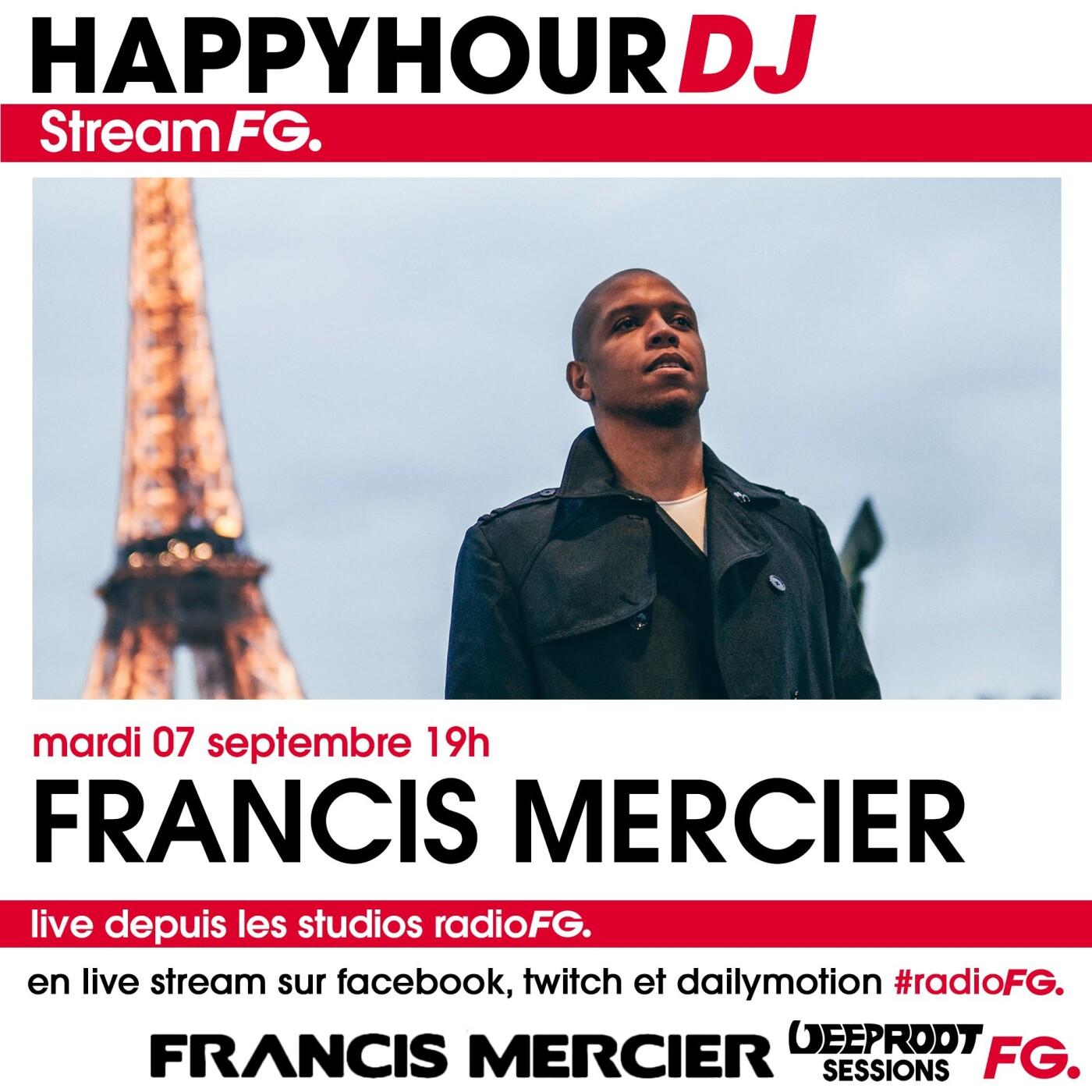 HAPPY HOUR DJ : FRANCIS MERCIER