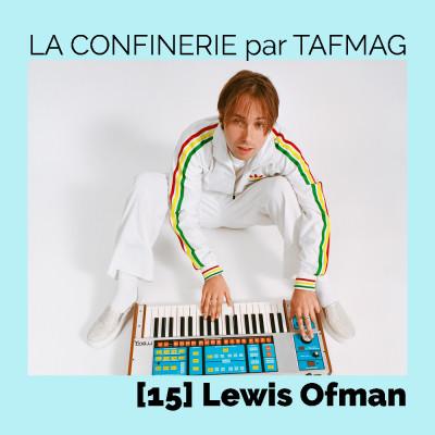 image La Confinerie par Tafmag #15 - Lewis Ofman