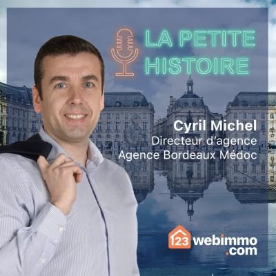 La petite histoire 123webimmo.com - EP 08 avec Cyril de l'agence de Bordeaux Médoc cover