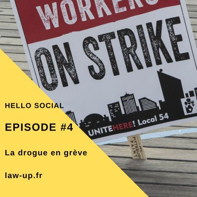 #4 - La drogue en grève