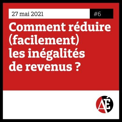 #6 Comment réduire (facilement) les inégalités de revenus ? cover