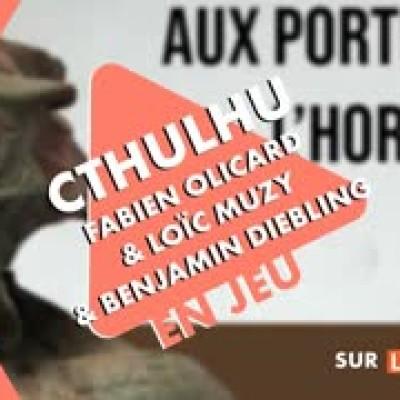 En Jeu - Cthulhu avec Fabien Olicard, Loïc Muzy et Benjamin Diebling (Let's Role) cover
