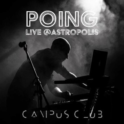 image Campus Club | Poing live @Astropolis