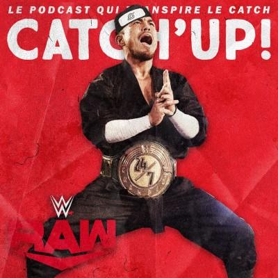 Catch'up! WWE Raw du 29 juin 2020 — Covidan No Jutsu 🙏