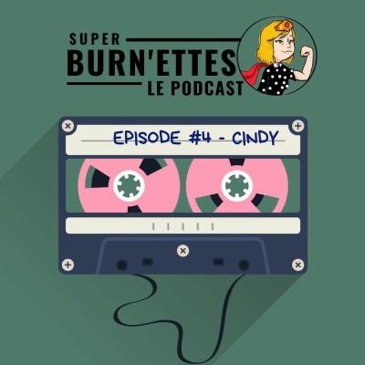Episode #4 - Cindy, super maman & super aventurière, les 2 font la paire ! cover