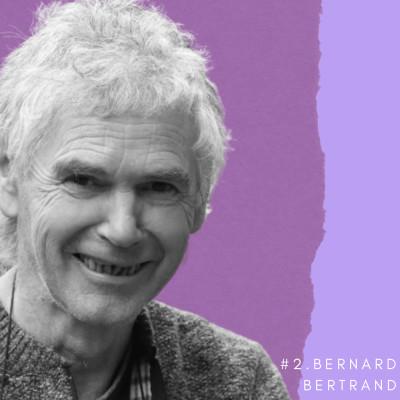 #Ep2. C'est quand qu'on va où -  Bernard Bertrand - Offrir à ses enfants une vie de pionniers cover