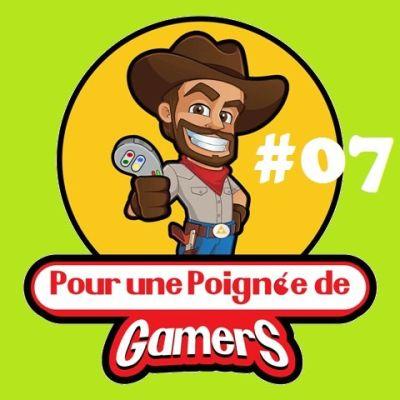 image Episode#07-Nos nanars du Jeu Vidéo!
