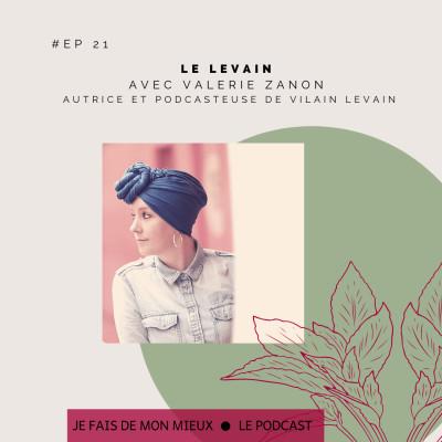 Le levain avec Valérie Zanon de Vilain levain cover