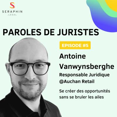 #5 - Antoine Vanwynsberghe - Se créer des opportunités sans se brûler les ailes cover