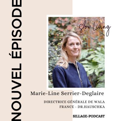 #26 Marie-Line Serrier-Deglaire - Directrice générale Wala France - Dr. Hauschka cover