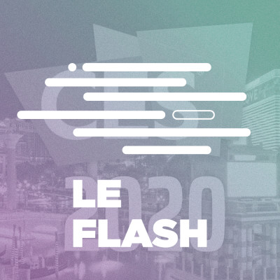 Flash - 3 innovations du CES 2020