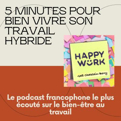 #322- 5 minutes pour bien vivre son travail hybride cover