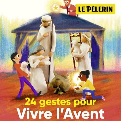 Image of the show 24 gestes pour vivre l'Avent avec l'hebdomadaire Le Pèlerin