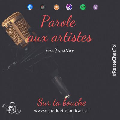 Sur ta Bouche - Faustine - Parole aux artistes #ResteChezToi cover