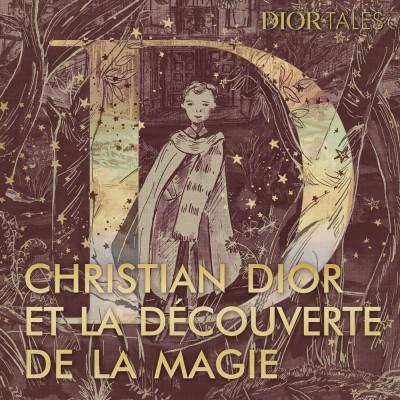 Christian Dior et la découverte de la magie cover