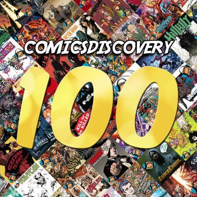 image ComicsDiscovery Vacances 09 : la centième