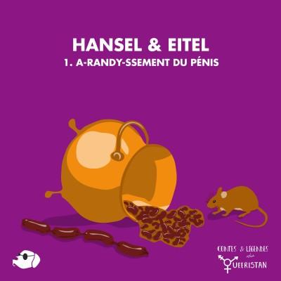 🏠Hansel et Eitel - Partie 1 : A-Randy-ssement du pénis cover