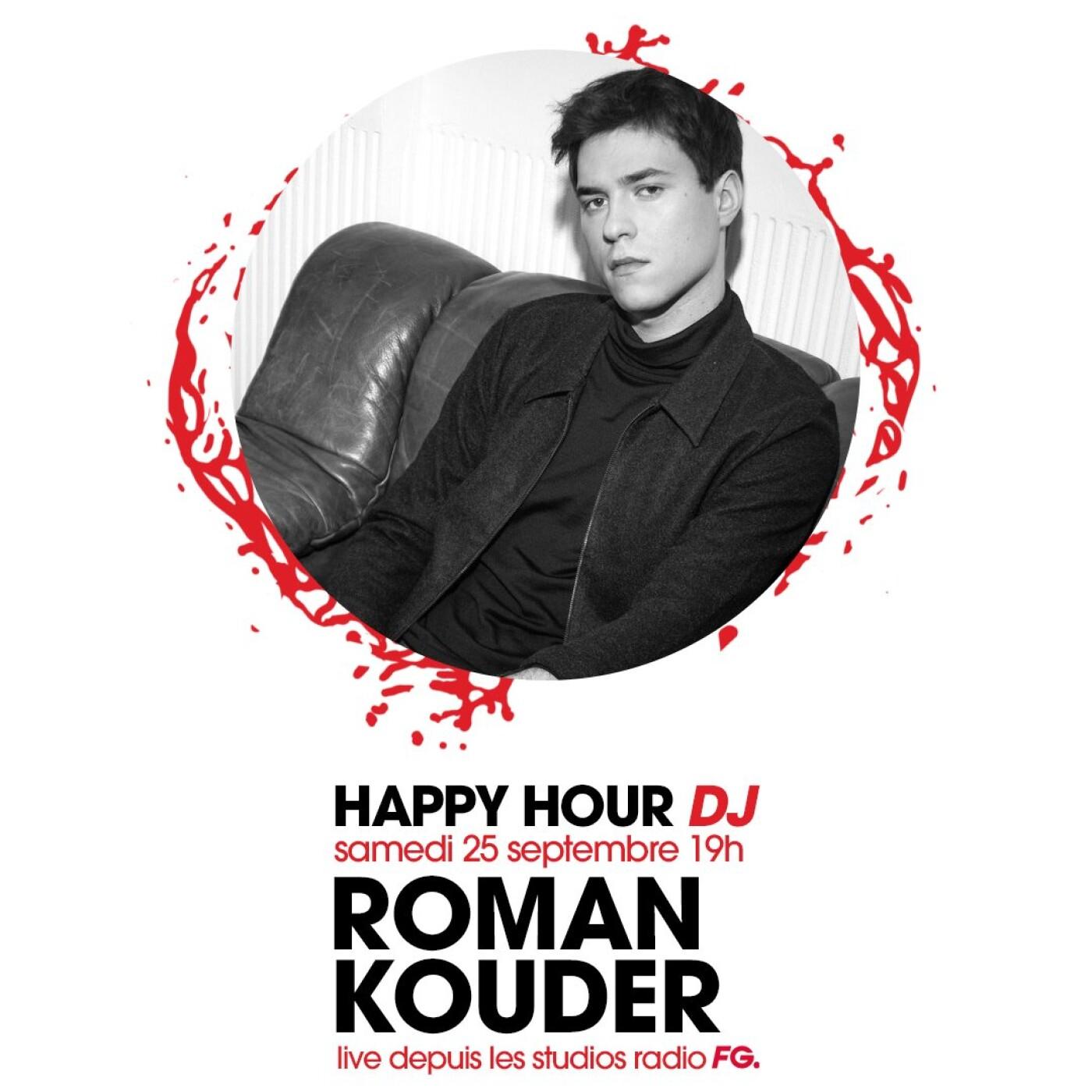 HAPPY HOUR DJ : ROMAN KOUDER