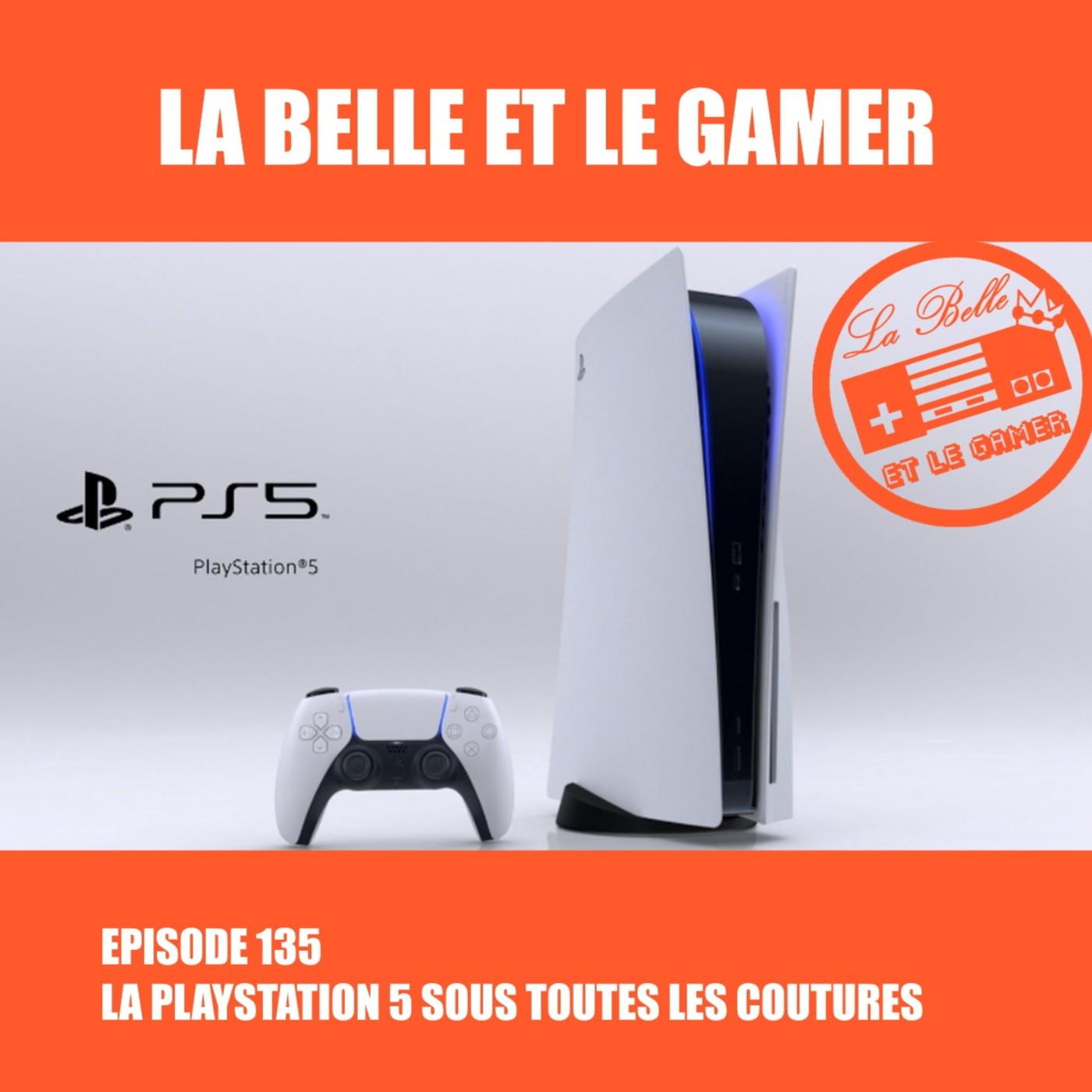 Episode 135: La PlayStation 5 sous toutes les coutures