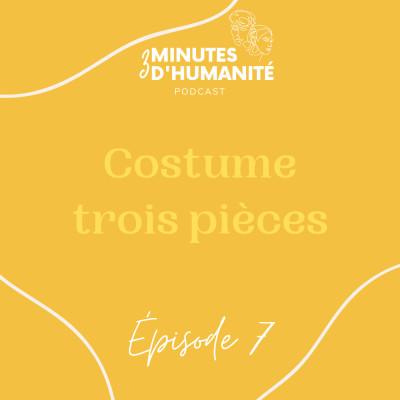 Épisode 7- Costume trois pièces cover
