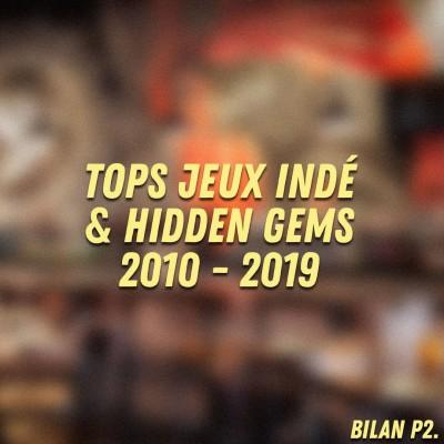 Au Tour du Mic - Tops Jeux Indé et Hidden Gems 2010-2019 cover