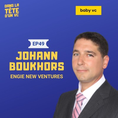 #49 Johann Boukhors (Engie) : climate-tech investing cover