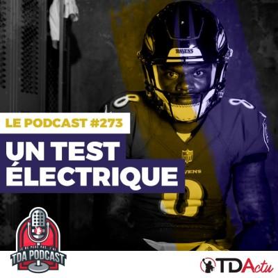 TDA Podcast n°273 - Preview S16 : un choc électrique pour Lamar Jackson cover