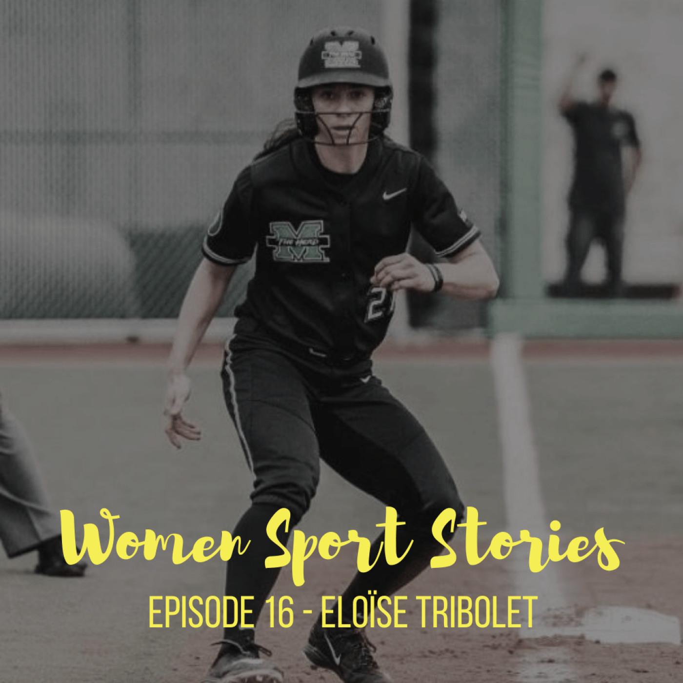 Episode 16 : Eloïse Tribolet