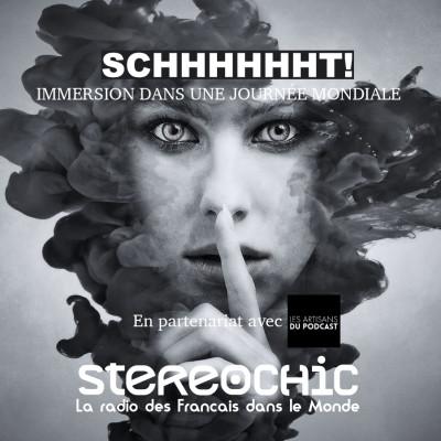 Avec Isabelle, Les Artisans du Podcast, nous partons dans les coulisses du rendez vous immersif Schhhhhht - 09 09 2021 - StereoChic Radio cover