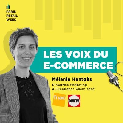Mélanie Hentgès, Directrice Marketing & Expérience Client chez FNAC DARTY cover
