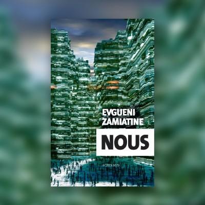 #68 « Nous », le roman qui inspira 1984 - Patrice Lajoye cover