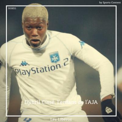 Djibril Cissé, l'enfant de l'AJ Auxerre cover