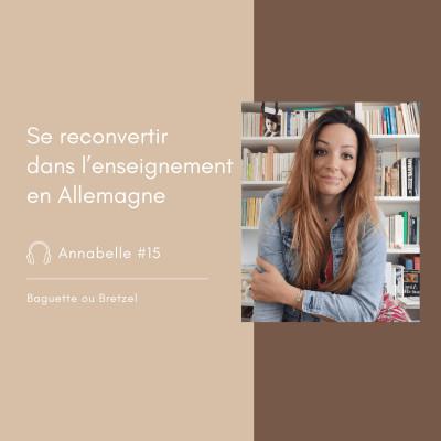 #15 - Annabelle, se reconvertir dans l'enseignement en Allemagne cover