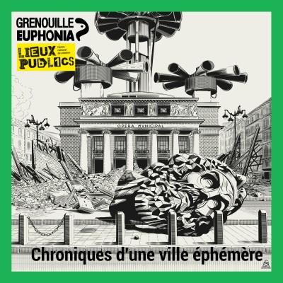 Image of the show Chroniques d'une ville éphémère avec Valérie Manteau - Radio Grenouille et Lieux publics