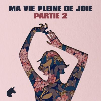 Ma Vie Pleine De Joie (Partie 2) cover