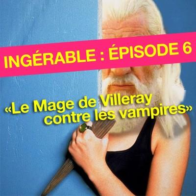 #6 - Le mage de Villeray contre les vampires cover
