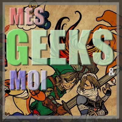 #25 Mes Geeks Et Moi : JV 2010 a 2020 cover