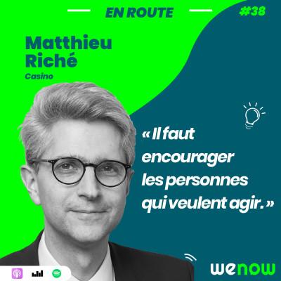 « Il faut encourager les personnes qui veulent agir » avec Matthieu Riché cover