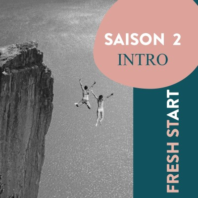 Fresh Start - INTRO SAISON 2 cover